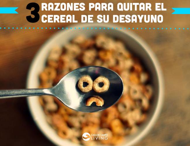 3 _razones_para_quitar_el_cereal